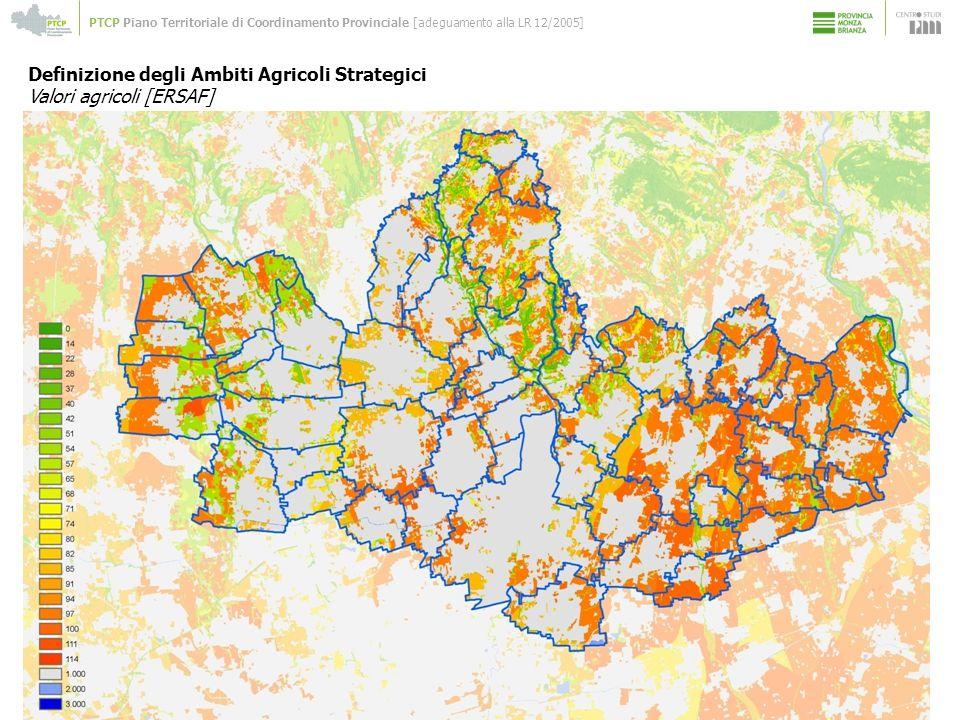 Definizione degli Ambiti Agricoli Strategici Valori agricoli [ERSAF]